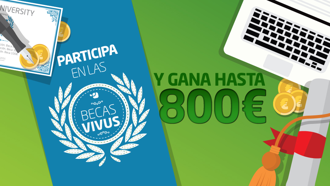 Concurso Becas Vivus y gana hasta 800€