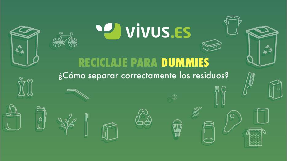 Reciclaje para dummies: cómo separar correctamente los residuos