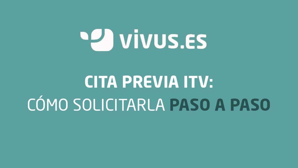 Cita previa ITV: cómo conseguirla paso a paso | Vivus.es