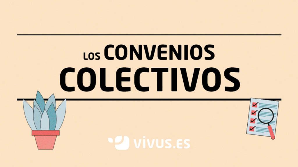 Convenios colectivos: qué son y cómo te afectan | Vivus.es