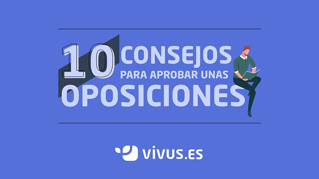 Cómo estudiar oposiciones: 10 consejos que no fallan | Vivus.es