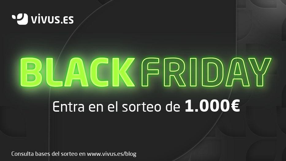 ¡Este Black Friday 2020 gana 1.000€ con Vivus! | Vivus.es