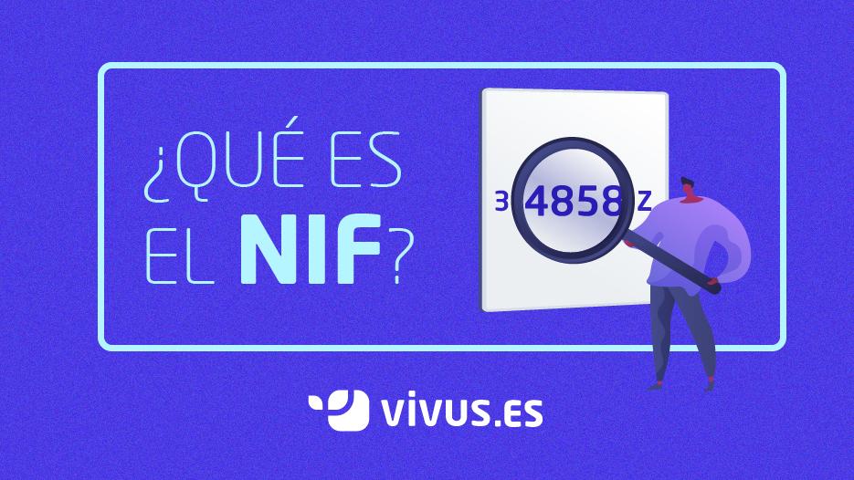 ¿Qué es y para qué sirve el NIF?