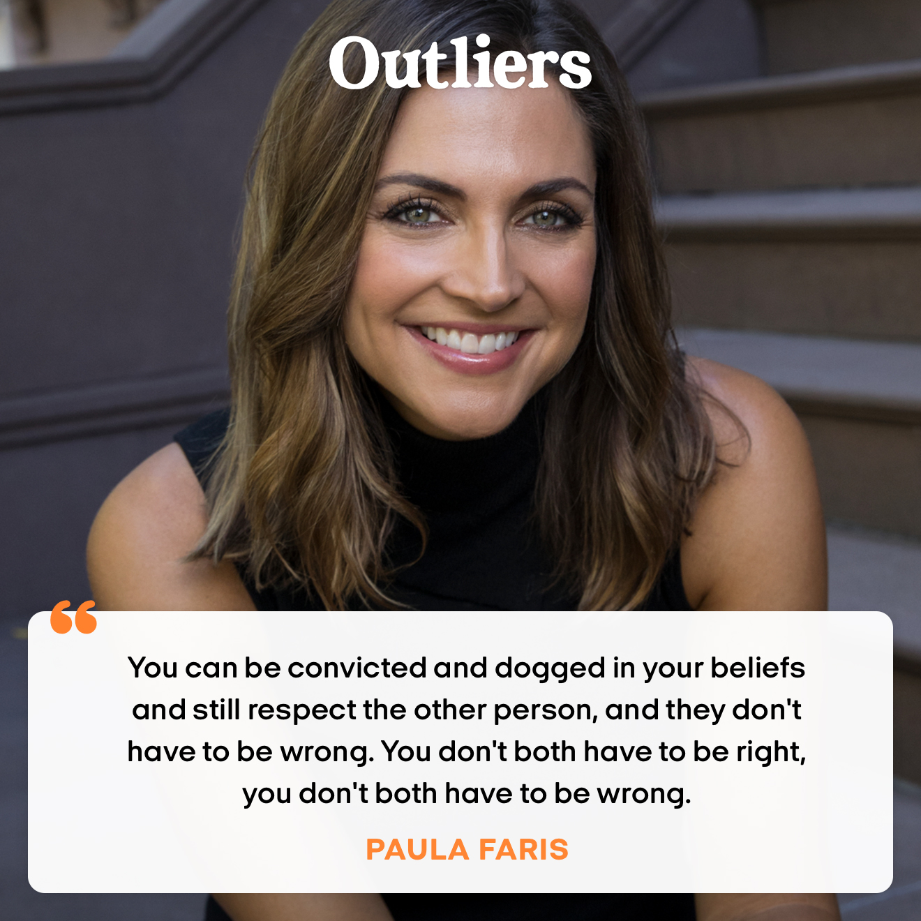 """""""You can be convicted and dogged in your beliefs and still respect the other person. They don't have to be wrong. You don't have to be right. You both don't have to be wrong."""" – Paula Faris"""