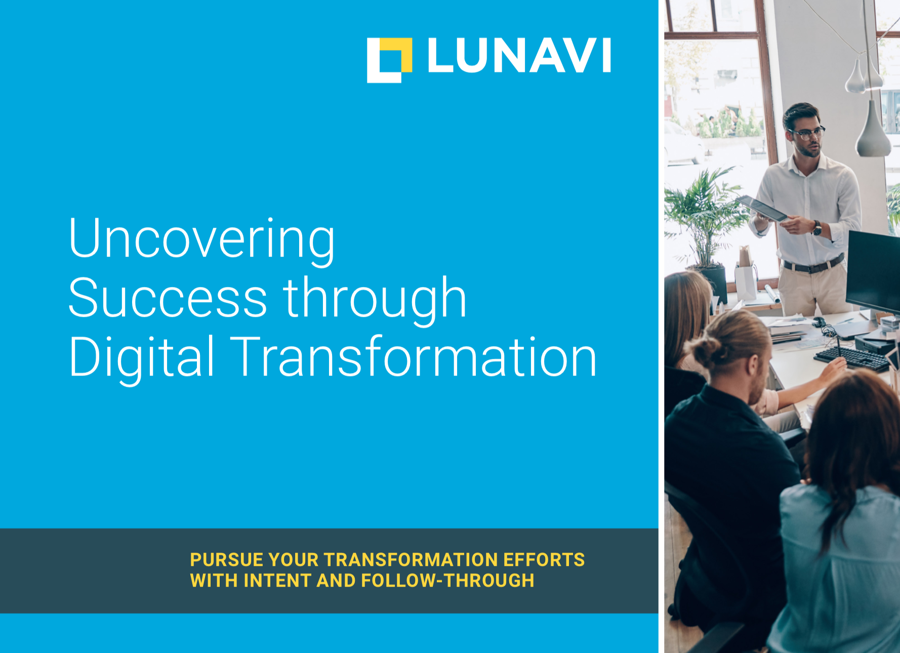 Uncovering Success Through Digital Transformation