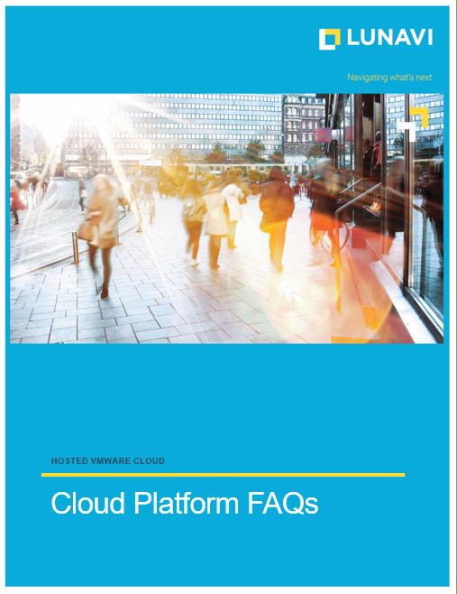 Lunavi Hosted VMware Cloud FAQs