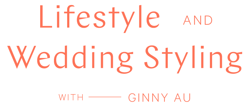 Lifestyle and Wedding Styling - Ginny Au Logo