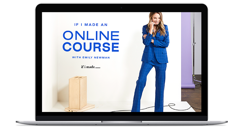 Emily Newman - If  I  Made an Online Course - All-in-one program