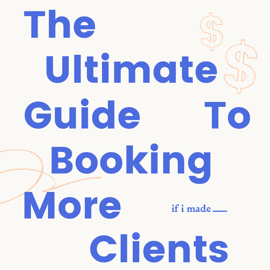 The Ultimate Guide to Booking More Clients
