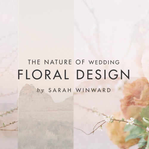 The Nature of Wedding Floral Design: Design Course