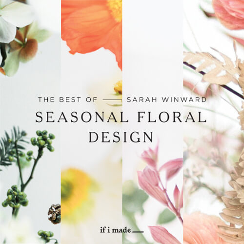 The Best of Sarah Winward: Seasonal Floral Design