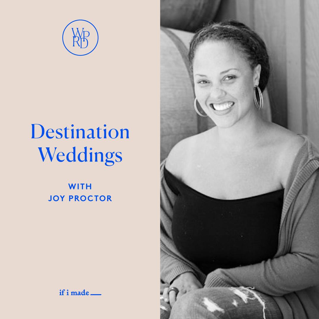 Destination Weddings with Joy Proctor