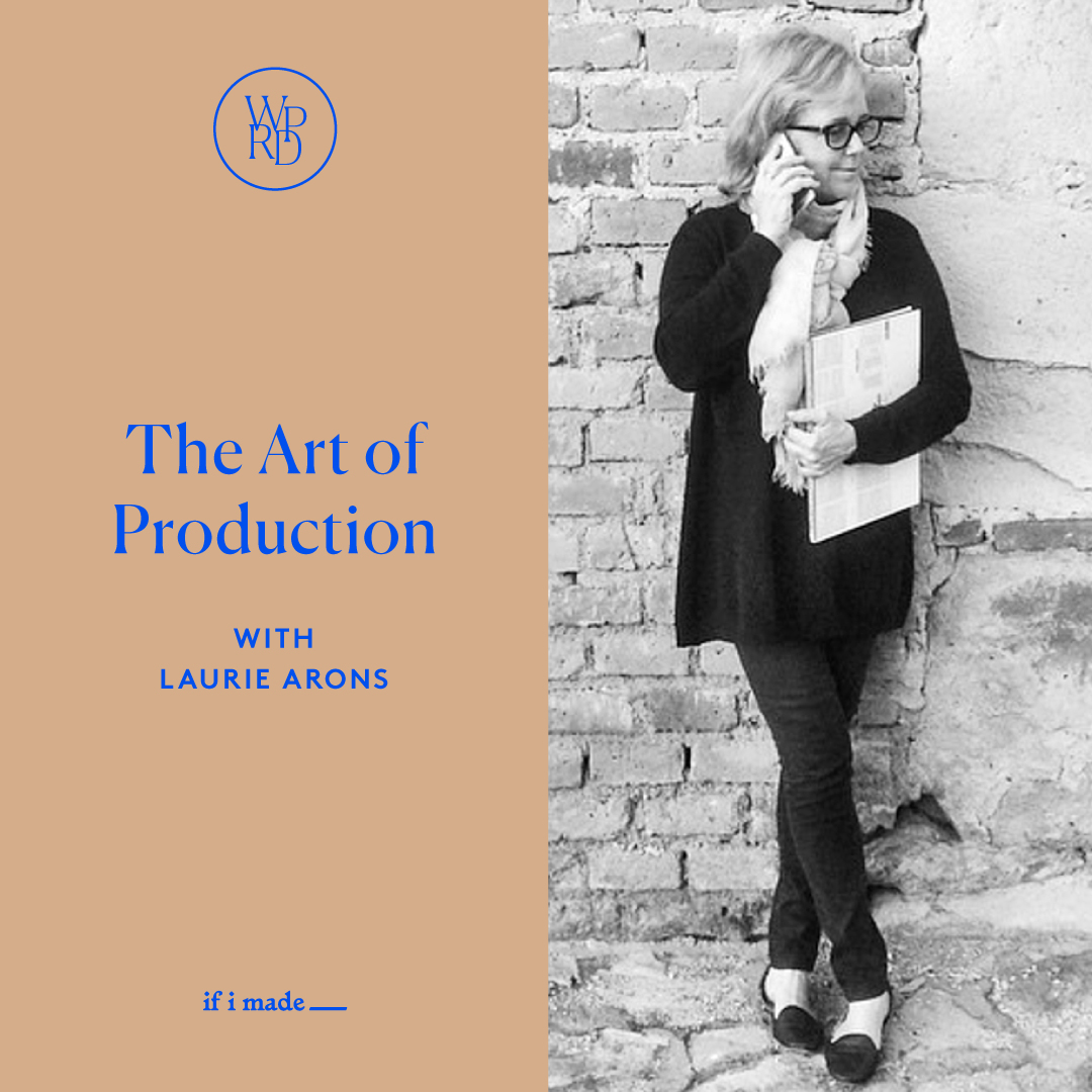 The Art of Production with Laurie Arons