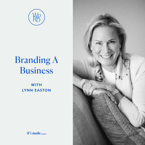 Branding a Business with Lynn Easton