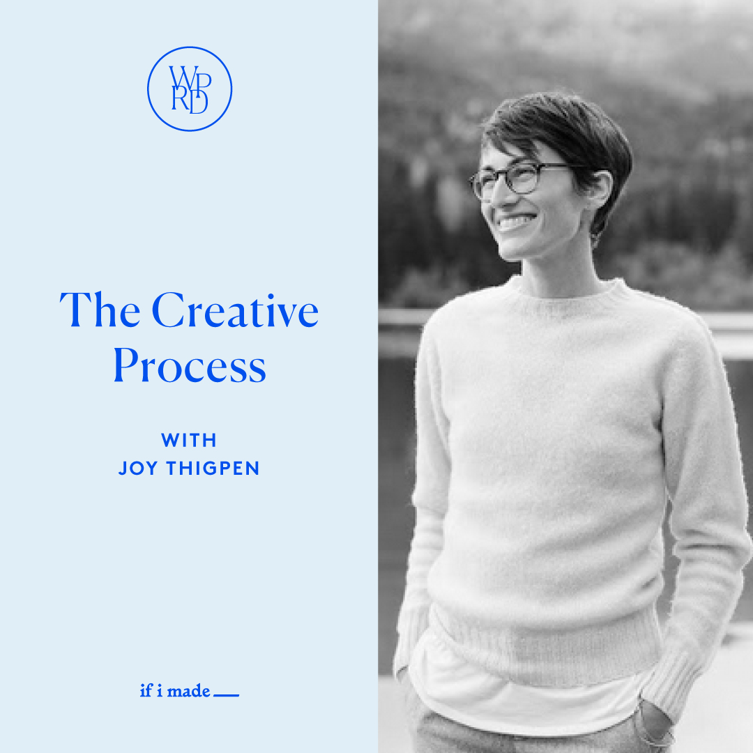 The Creative Process with Joy Thigpen
