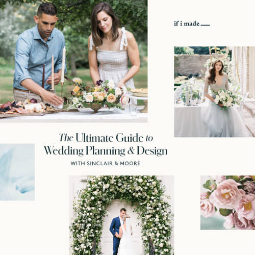 The Ultimate Guide to Wedding Planning and Design with Sinclair & Moore