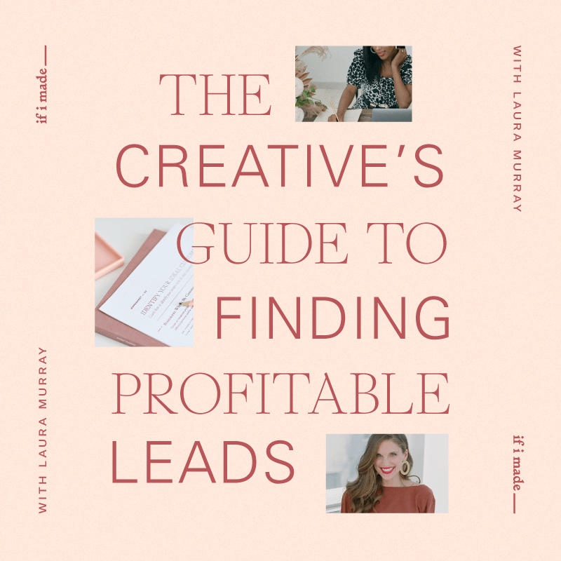 The Creative's Guide to Finding Profitable Leads