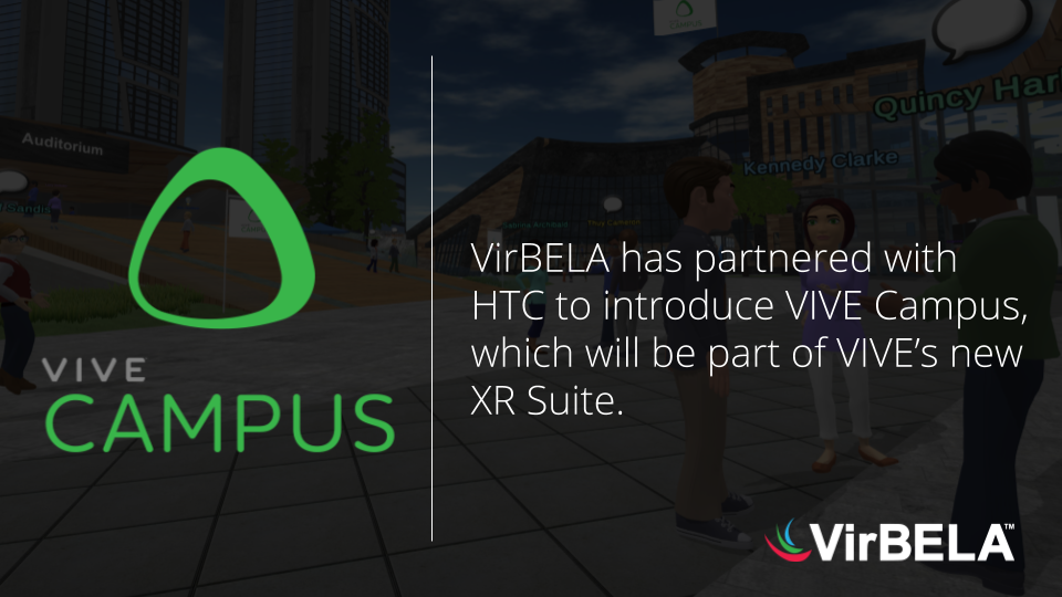 """VirBELA Announces Collaboration with HTC VIVE to Introduce VIVE Campus, Redefining the """"Next Normal"""""""