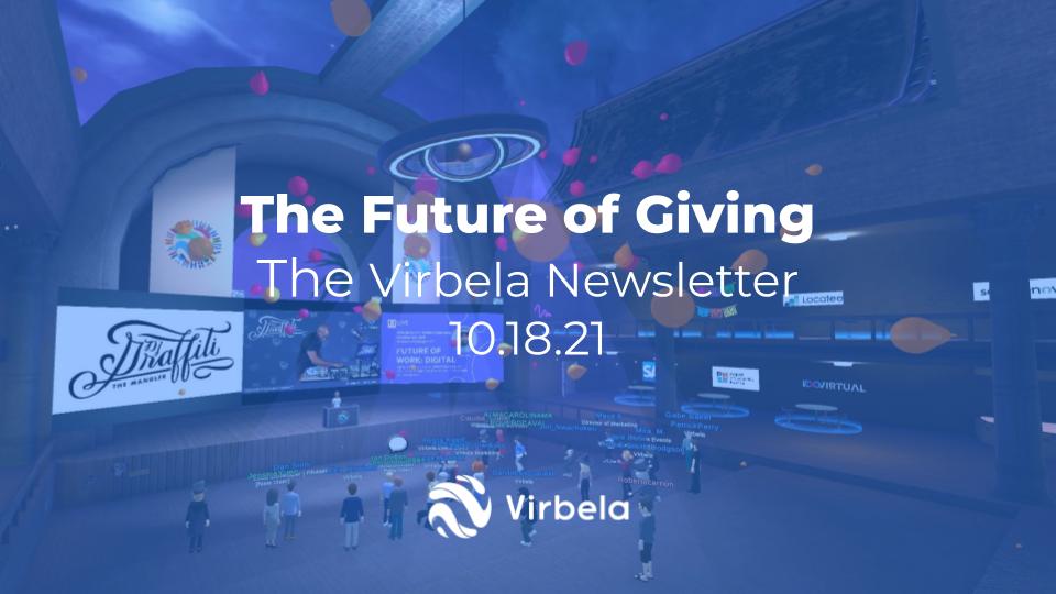 The Future of Giving - Virbela Newsletter 10.18.21