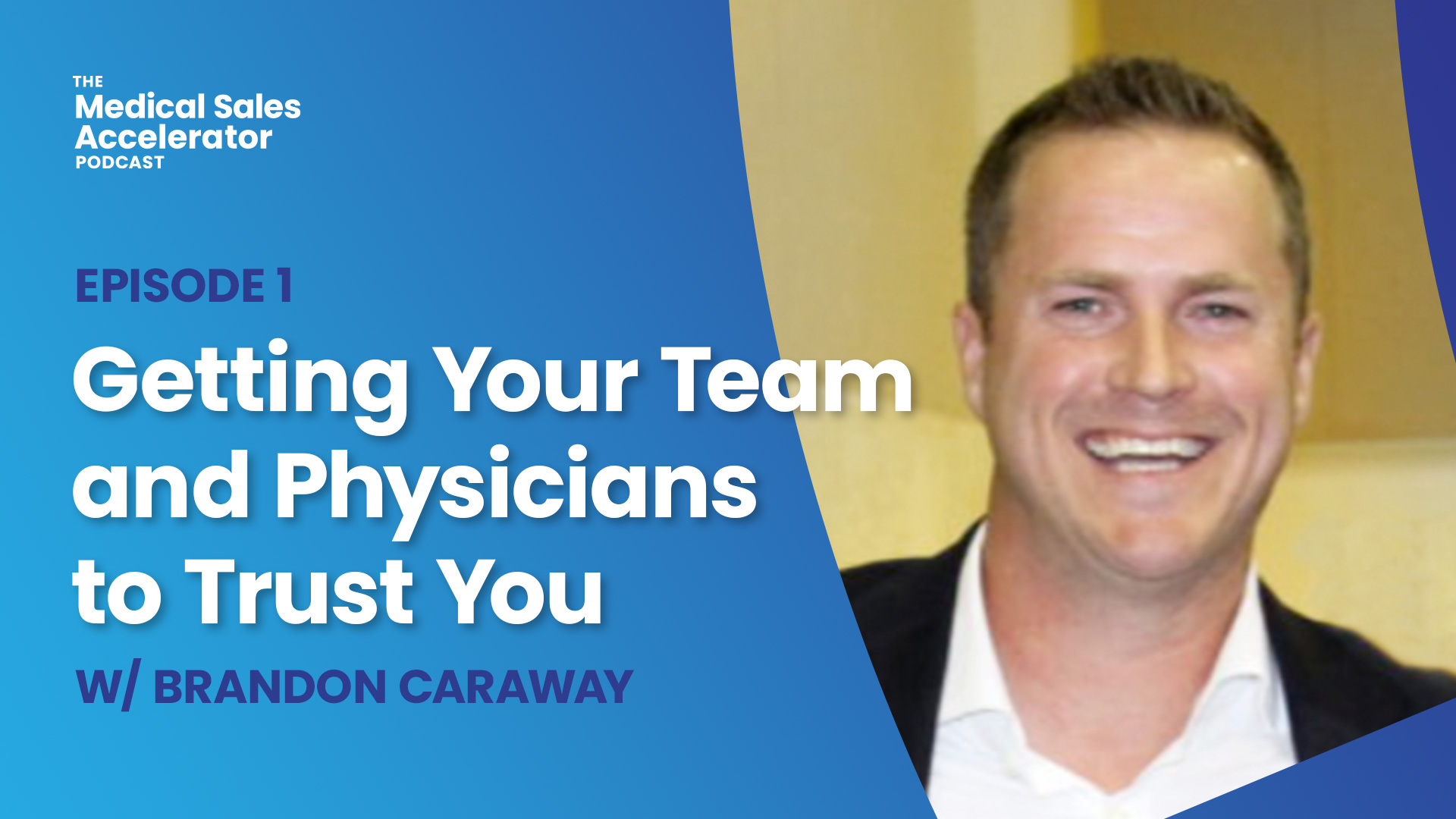 Getting Your Team and Physicians to Trust You.