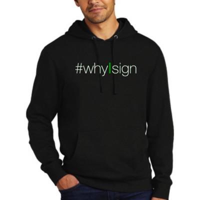 #whyIsign Sweatshirt