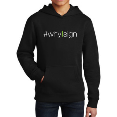 #whyIsign Youth Sweatshirt