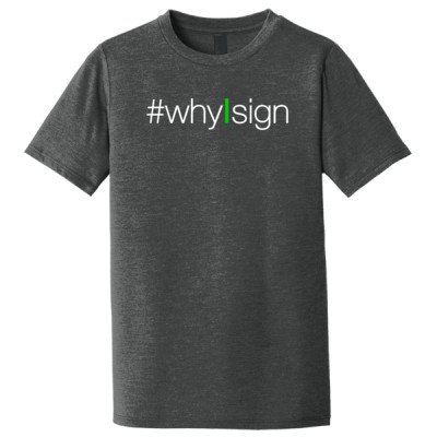 #whyIsign Youth T-Shirt
