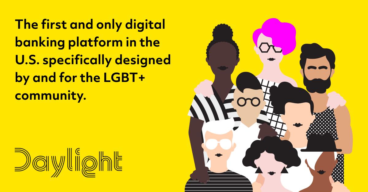 Daylight Digital Banking Platform LGBT LGBTQIA+ Community Wealth Gap