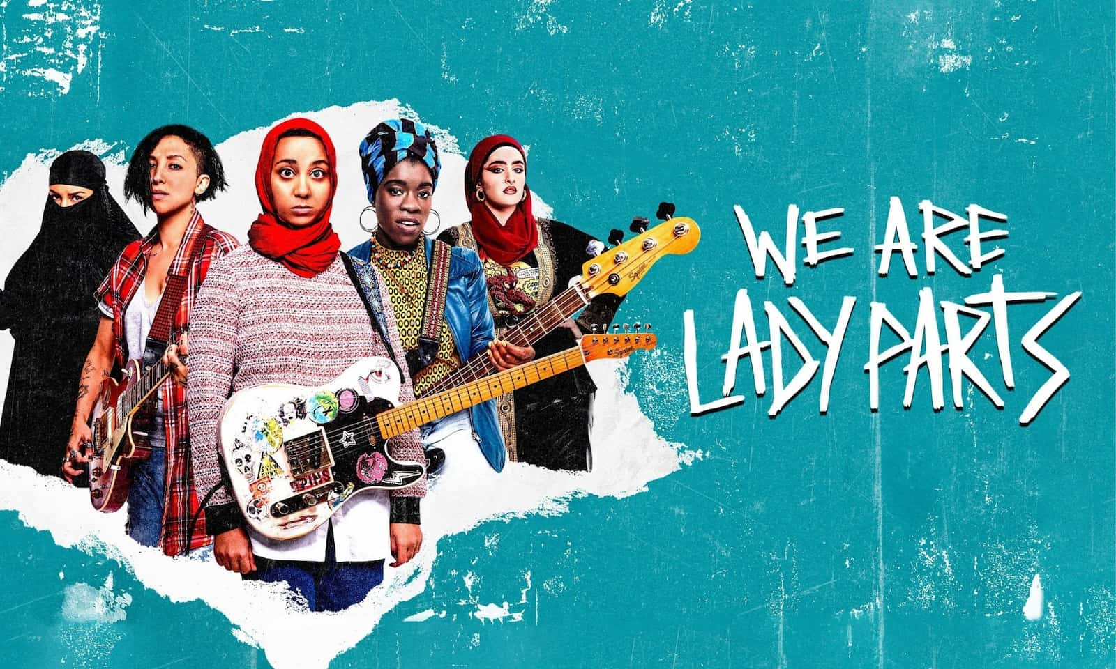 'We Are Lady Parts': When Fierce, Queer and Muslim Women Play Punk Rock