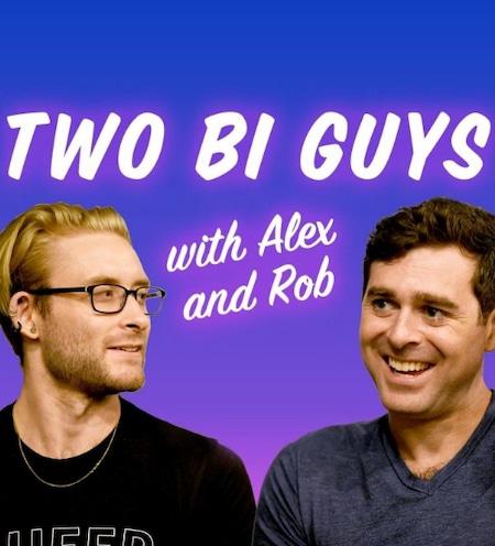 two bi guys podcast bisexuality bisexual men gender sex religion Alex Boyd Robert Brooks Cohen bisexual community