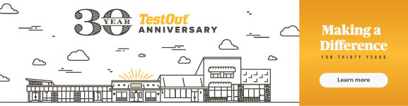 TestOut's 30 Year Anniversary - Making a Difference for 30 Years - Learn More
