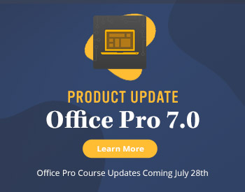 Product Update: TestOut Office Pro 7.0 - Coming July 28th  - Learn More