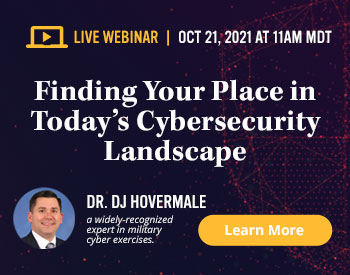 TestOut Webinar Registration - Finding Your Place in Today's Cybersecurity Landscape - October 21, 2021 at 11:00 am MDT