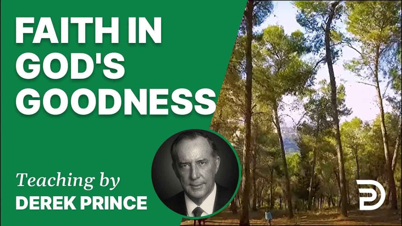 Faith in God's Goodness