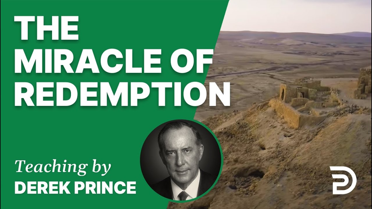 The Miracle of Redemption
