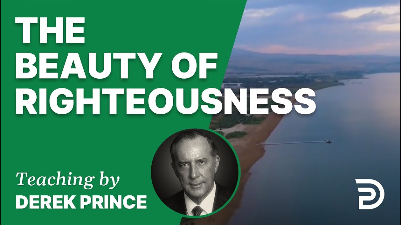 The Beauty of Righteousness