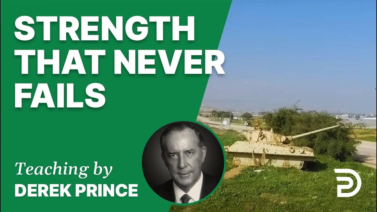 Strength That Never Fails