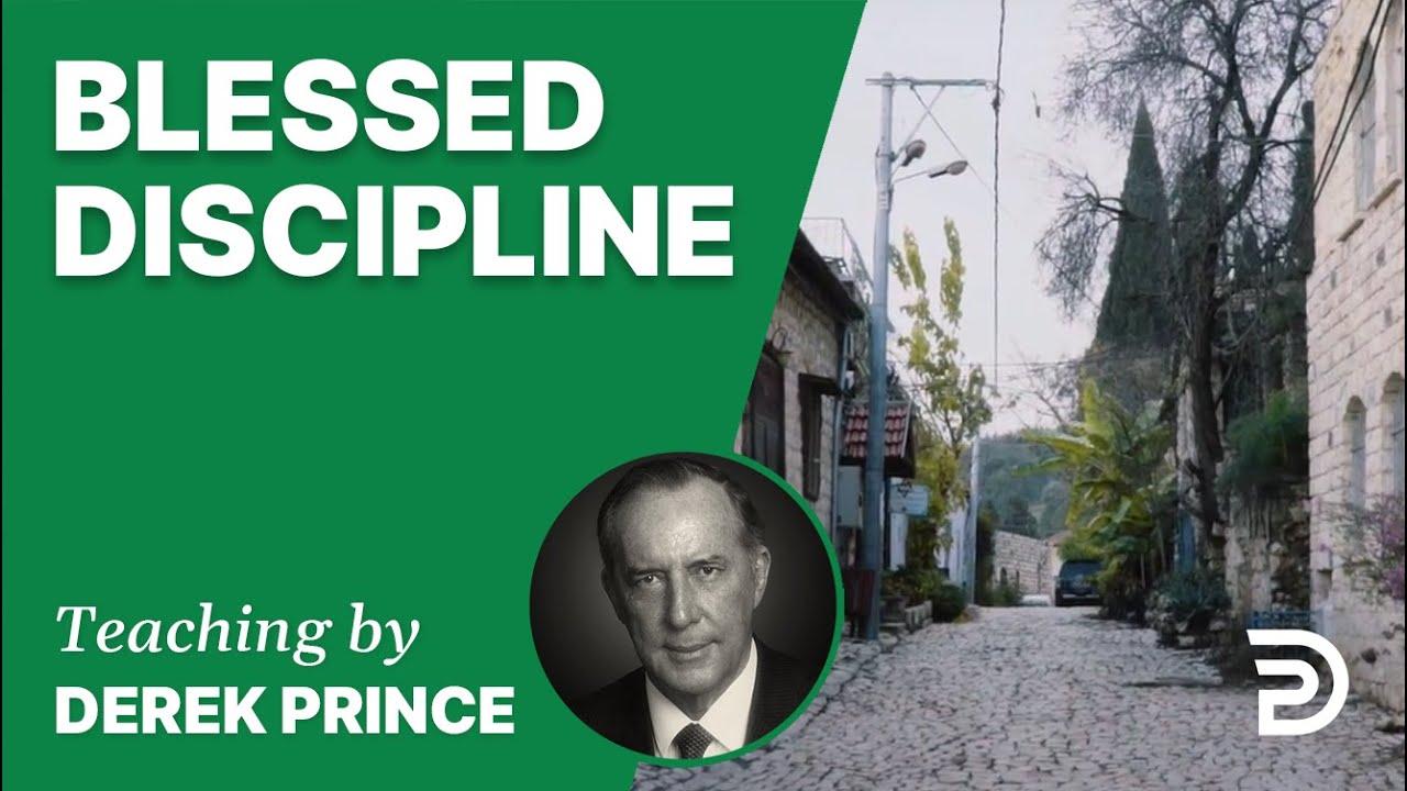 Blessed Discipline