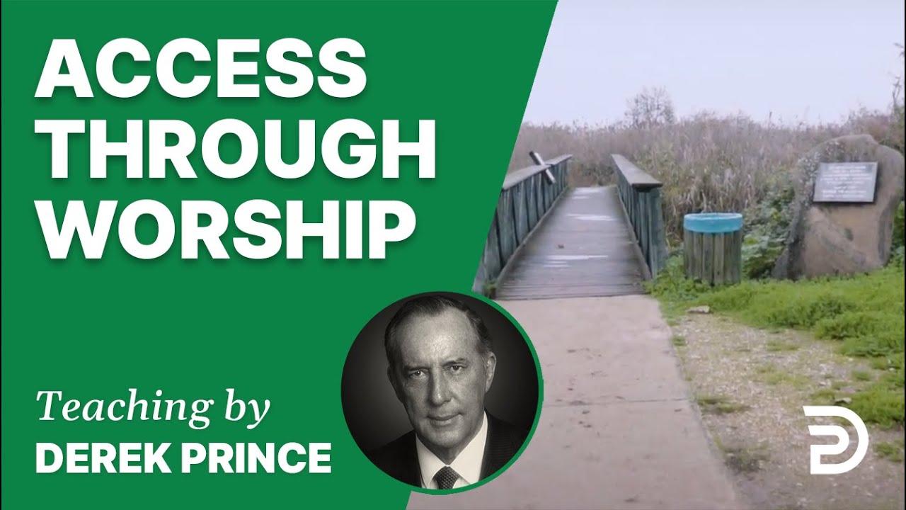 Access through Worship