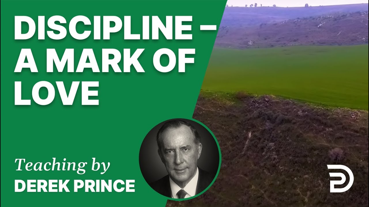 Discipline – A Mark of Love