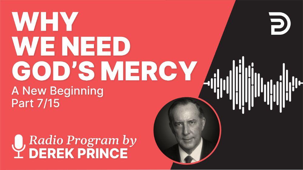 Why We Need God's Mercy
