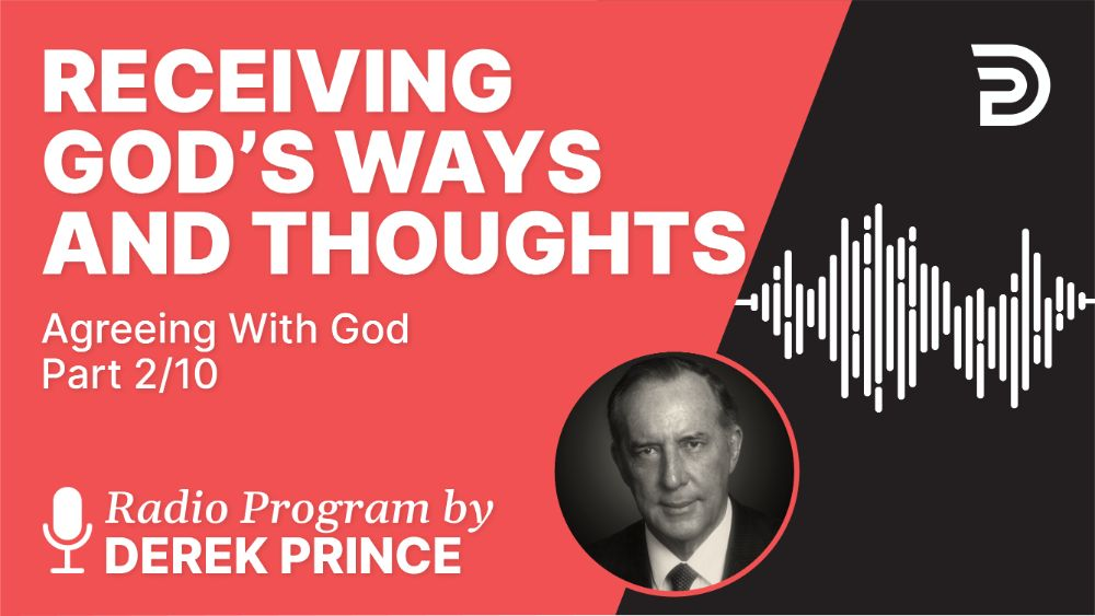 Receiving God's Ways and Thoughts
