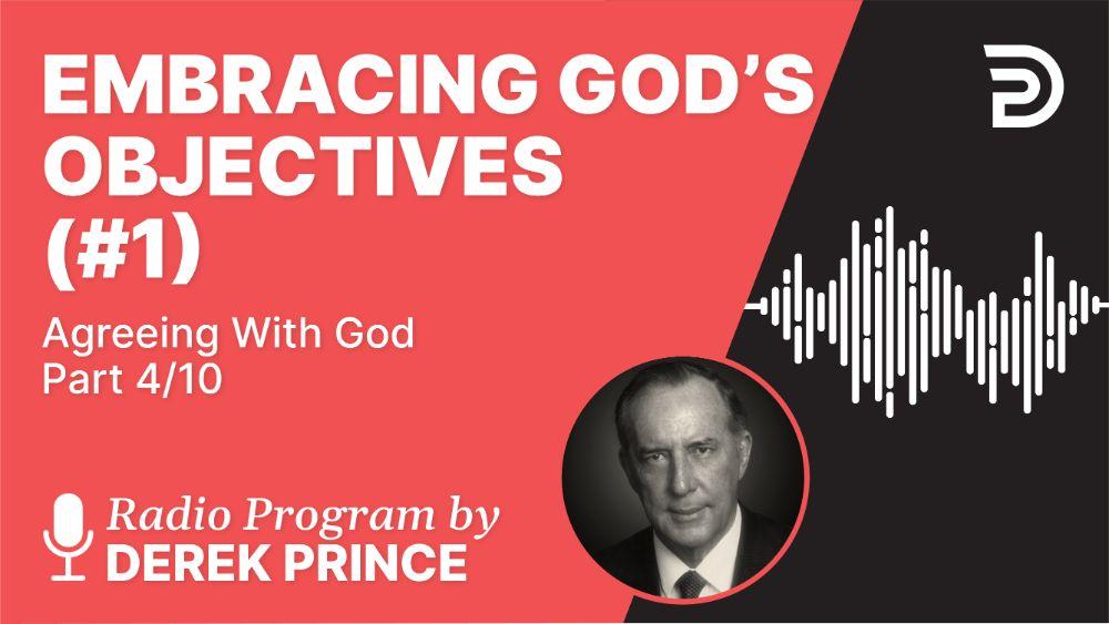 Embracing God's Objectives (#1)