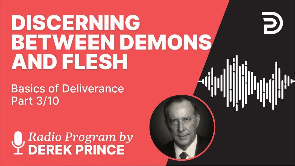 Discerning between Demons and Flesh