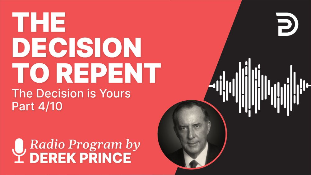 The Decision to Repent