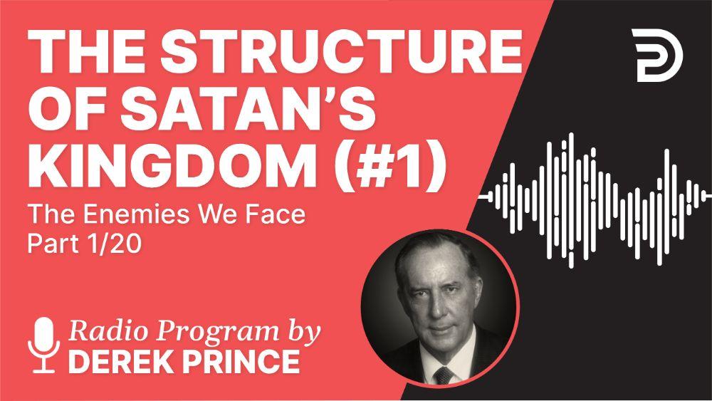 The Structure of Satan's Kingdom (#1)