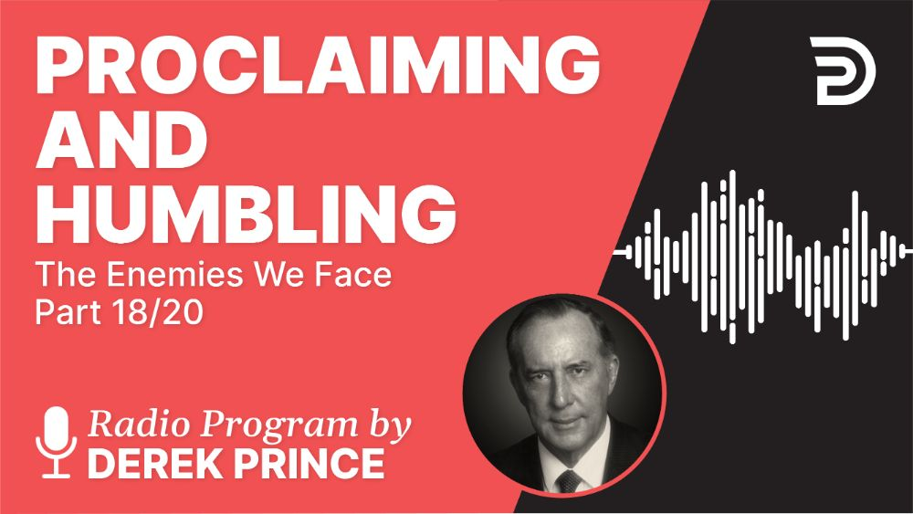 Proclaiming and Humbling