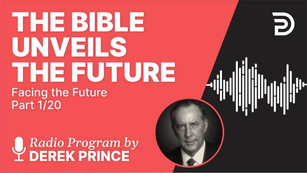 The Bible Unveils the Future