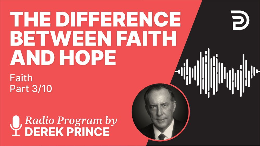 The Difference Between Faith and Hope