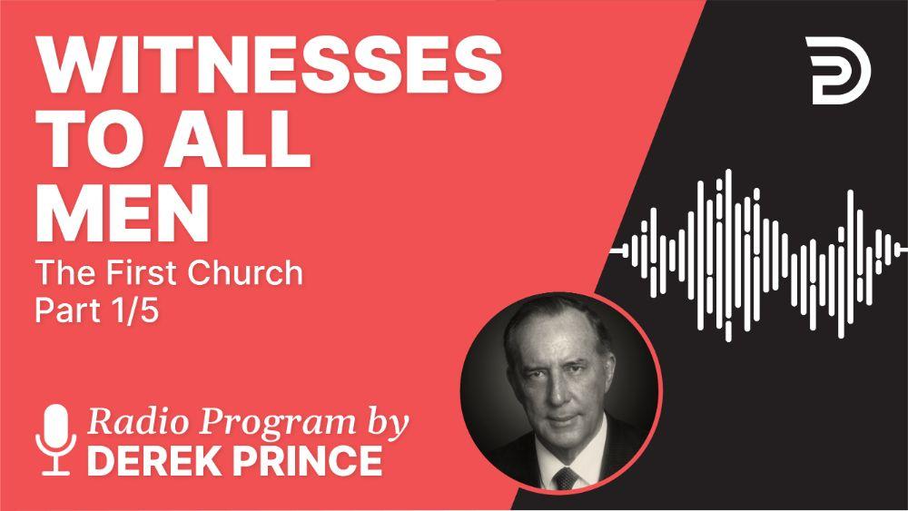 Witnesses to All Men